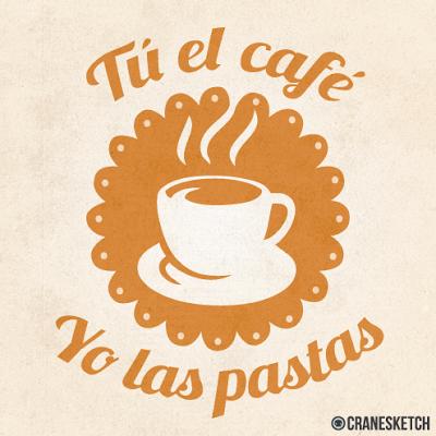 Tú el café, yo las pastas